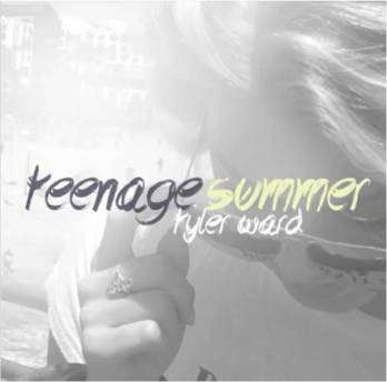 tyler ward teenage summer