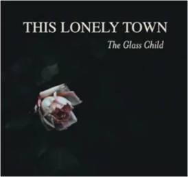 This lonely town the glass child
