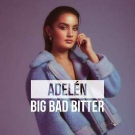 Adelen Big Bad Better