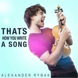 alexander rybak thats how you write a song