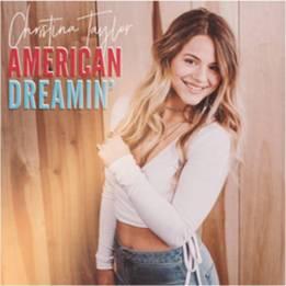 american dreamin christina taylor