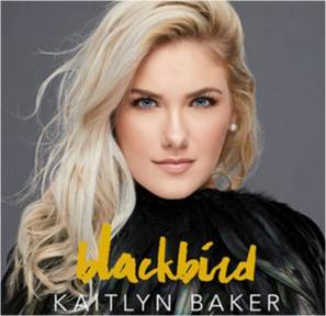 Kaitlyn Baker Blackbird EP