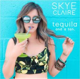Skye claire tequila and a tan