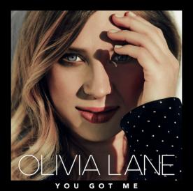 Olivia Lane You Got Me