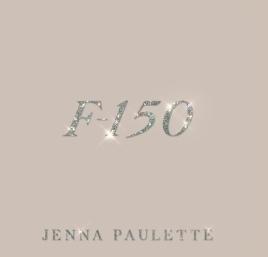 Jenna Paulette F150