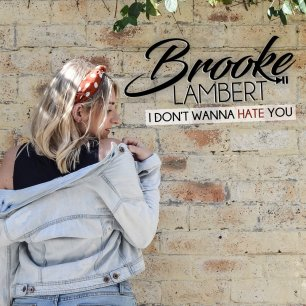 brooke lambert i don't wanna hate you